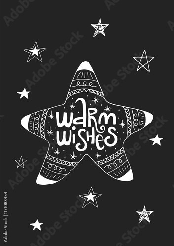 Foto auf Gartenposter Weihnachten Warm wishes - Cute hand drawn Christmas postcard with lettering and doodle ellements. New Year phrase and quote.