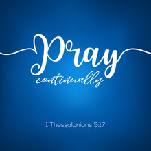 Pray Continually From Thessalo...