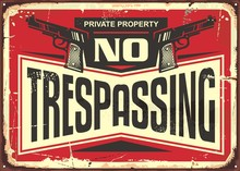 No Trespassing Vintage Tin Sig...