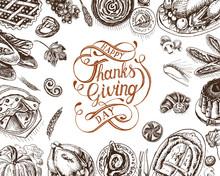 Vector Illustration Sketch Card - Happy Thanksgiving Day. Celebratory Dinner - Turkey, Pie, Casserole, Baked Potato, Tart, Cake, Sauce, Pumpkin.