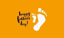 Happy Father's Day (Vector Illustration Father And Child Footprints)