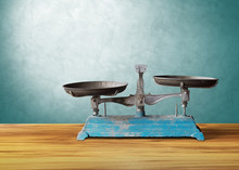 Old Classic Vintage Scale On Wooden Table, Justice