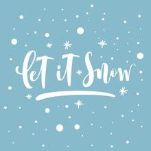 Let It Snow. Inspirational Win...