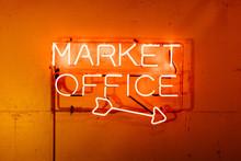 Neon Market Office Sign