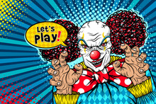 Let's Play! Evil Scary Clown Monster With Big Red Bow Tie Smiles, Rises His Hands And Speech Bubble. Vector Illustration In Retro Comic Style. Colorful Pop Art Background. Halloween Party Invitation.