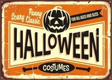 Halloween Costumes Shop Vintage Advertising Sign With Pumpkin Head And Promotional Messages.