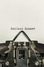 Endless Summer Typed On A Vintage Typewriter