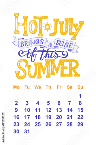 Vector Calendar For July 2 0 1 8 Hand Drawn Lettering Quotes For