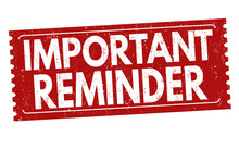 Important Reminder Sign Or Stamp