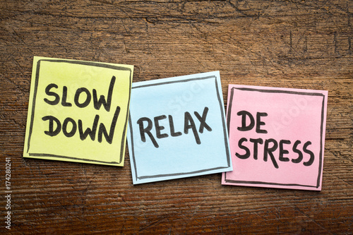 Fototapeta slow down, relax, de-stress concept
