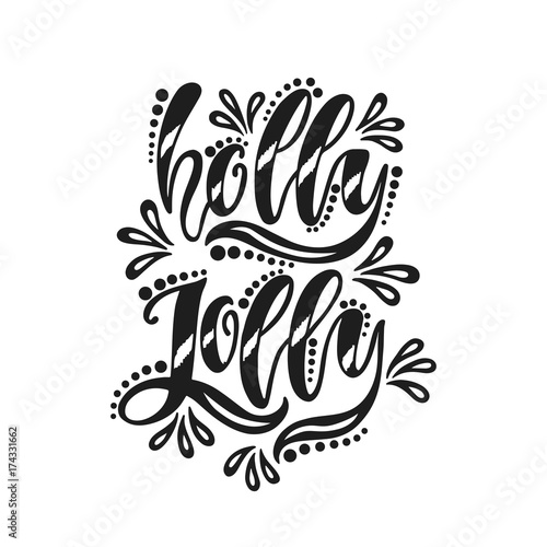 Recess Fitting Positive Typography Holly Jolly. Handwriting inscription for greeting card