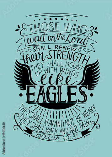Photo  Hand lettering Those who wait on the Lord shall renew their strength