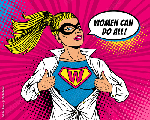 Pop art superhero. Young sexy woman dressed in mask and white jacket shows superhero t-shirt with W sign on chest and Women can do all speech bubble. Vector illustration in retro pop art comic style. Fototapete