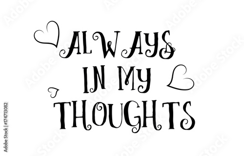 Always In My Thoughts Love Quote Logo Greeting Card Poster Design