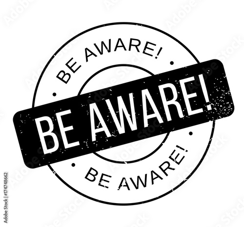 Photo  Be Aware rubber stamp