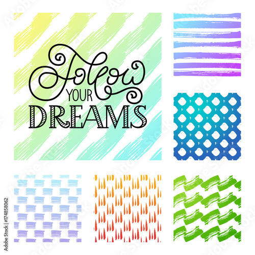 Photo  Holiday gift card with hand lettering Follow your dreams and set of grunge brush