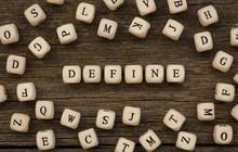 Word DEFINE Written On Wood Block