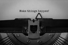 Text Make Things Happen Typed On Retro Typewriter