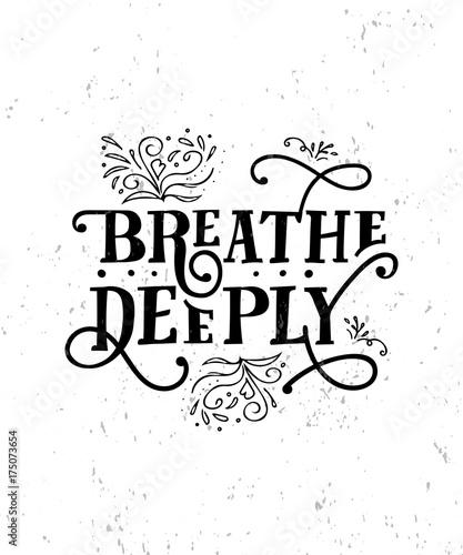 Spoed Fotobehang Halloween Breathe Deeply. Funny quote. Hand drawn vintage illustration.
