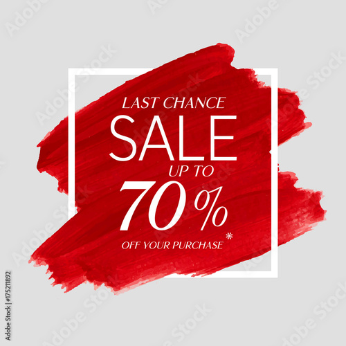 Photographie  Final Sale up to 70% off sign over watercolor art brush stroke paint abstract background vector illustration