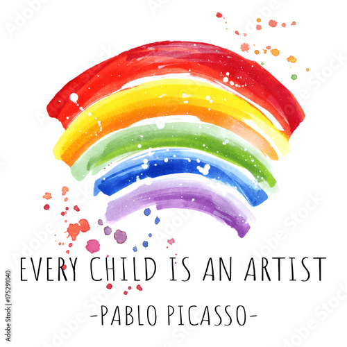 Fototapeta  Every child is an artist word, quotation on hand drawing rainbow background, gre