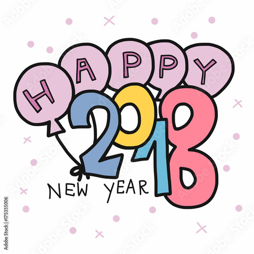 happy new year 2018 word and balloon cute cartoon vector illustration doodle style