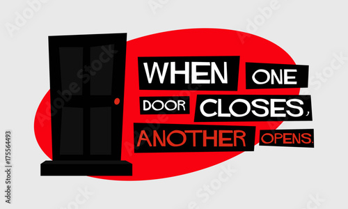 When One Door Closes Another Opens Motivational Quote Vector