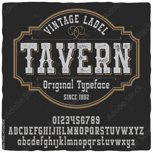 Photo  Vintage label typeface named Tavern