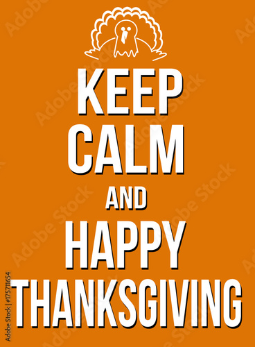 Vászonkép  Keep calm and happy thanksgiving poster