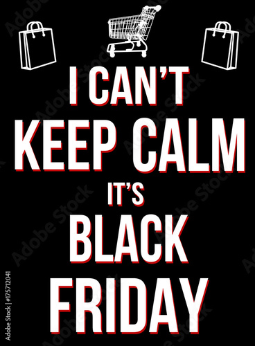 Vászonkép  I can't keep calm it's black friday poster