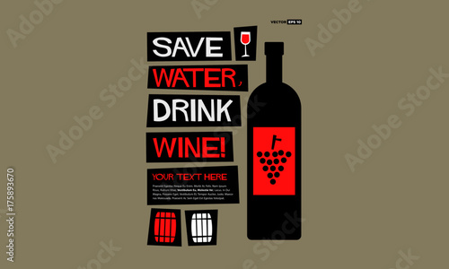 Save Water Drink Wine! (Flat Style Vector Illustration Quote Poster Design) with Tablou Canvas