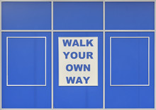 Walk Your Own Way