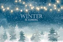 Winter Is Coming. Christmas La...