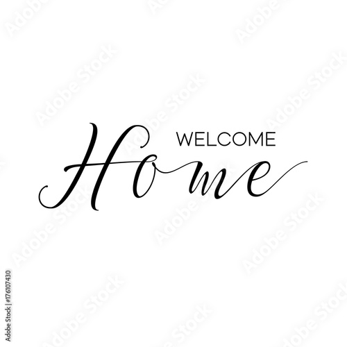 Valokuva  Welcome home - modern lettering on white background