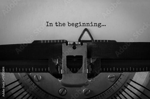 Fotografía  Text In the beginning typed on retro typewriter
