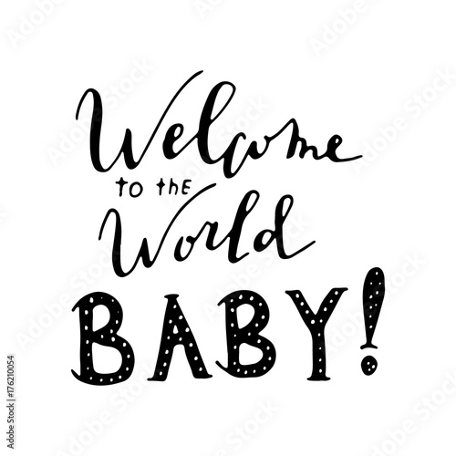 Welcome to the world, Baby!Nursery lettering design. Canvas Print
