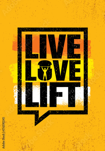 Live Love Lift Inspiring Workout And Fitness Gym Motivation Quote Illustration Sign Creative Strong Sport Vector Buy This Stock Vector And Explore Similar Vectors At Adobe Stock Adobe Stock