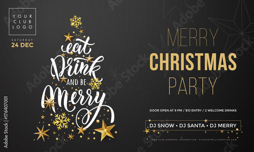 Obraz na plátně  Christmas Eat, Drink and be Merry party invitation poster template