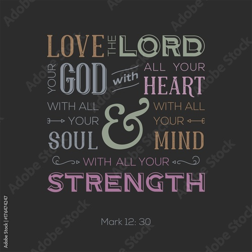 typography of bible quote for print or use as poster love the lord