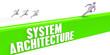 Leinwanddruck Bild - System Architecture