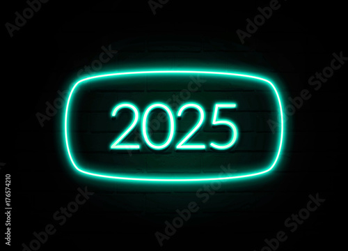 Poster  2025  - colorful Neon Sign on brickwall