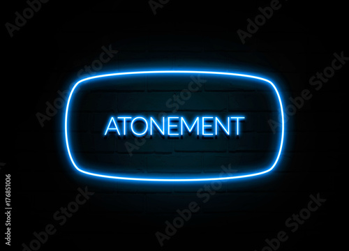 Atonement  - colorful Neon Sign on brickwall Wallpaper Mural