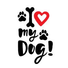 I Love My Dog! Brush Lettering...