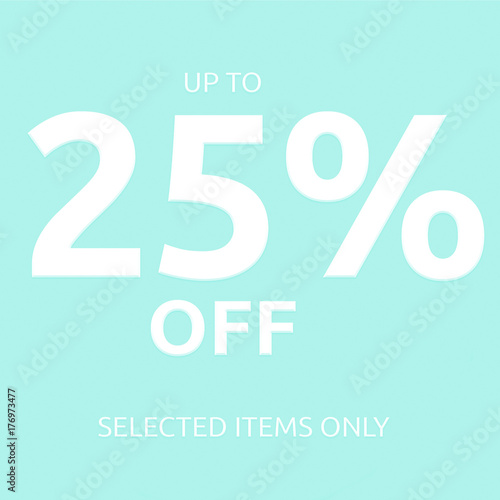 Photo  25 % off sale Text coupon card isolated on light blue background