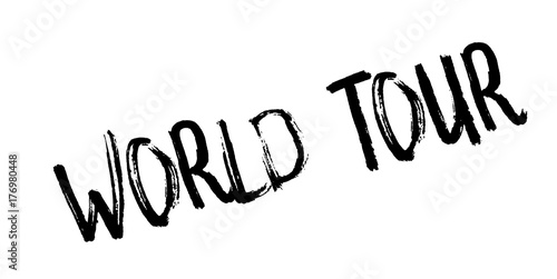 Fototapety, obrazy: World Tour rubber stamp. Grunge design with dust scratches. Effects can be easily removed for a clean, crisp look. Color is easily changed.