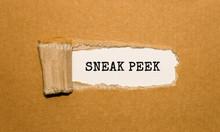 The Text SNEAK PEEK Appearing Behind Torn Brown Paper