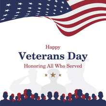 Happy Veterans Day. Greeting Card With USA Flag And Soldier On Background. National American Holiday Event. Flat Vector Illustration EPS10.