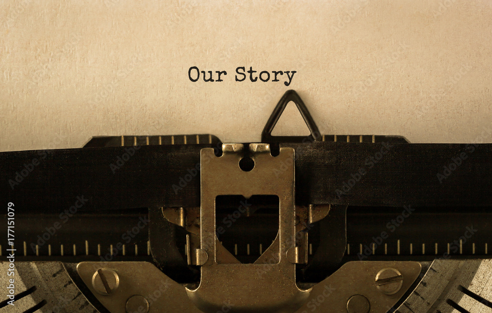 Fototapety, obrazy: Text Our Story typed on retro typewriter