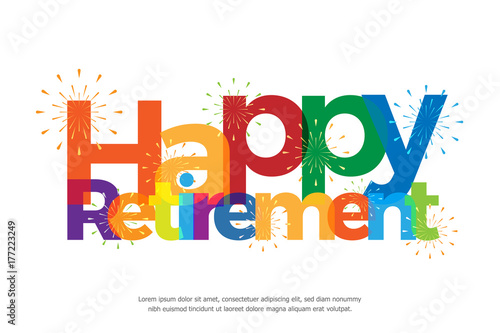 Fotomural  Happy retirement colorful with fireworks on white background