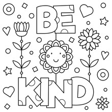 Be Kind. Coloring Page. Vector...